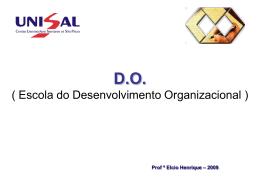 DO ( Escola do Desenvolvimento Organizacional )