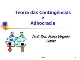 teoria das contingências e adhocracia