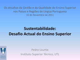 Sustentabilidade Desafio Actual do Ensino Superior