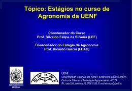 Coordenador do Estágio da Agronomia Prof. Ricardo Garcia (LEAG)