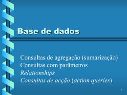 Consultas de acção (action queries)