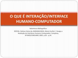 O QUE É INTERAÇÃO/INTERFACE HUMANO