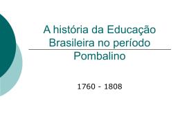História da educação no Brasil período pombalino