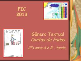 FIC 2013 2ºs anos A e B