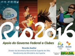 O apoio do Governo Federal aos clubes
