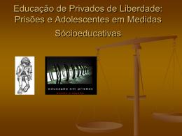 1 :Titulo: Educação de Privados de Liberdade: Prisões e