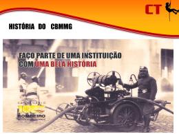 Pré-História - Corpo de Bombeiros