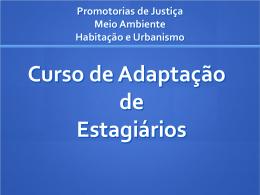 Promotorias de Justiça Meio Ambiente Habitação e Urbanismo