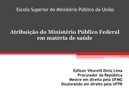 ESMPU - Edilson Vitorelli Diniz Lima