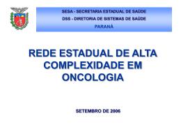 rede estadual de alta complexidade em oncologia