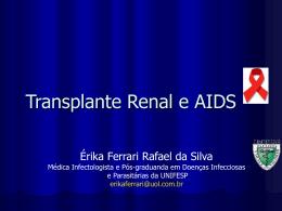 Transplante de Rim em paciente HIV +