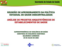Apresentação do PowerPoint - Secretaria Estadual de Saúde