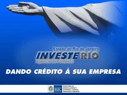 Investe Rio - Dando Crédito à sua empresa