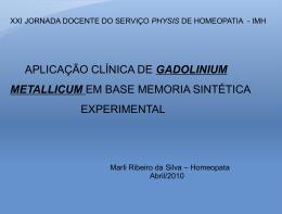 gadolinium metallicum - Serviço Phýsis de Homeopatia