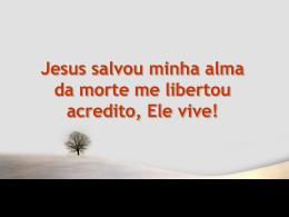 Jesus salvou minha alma7