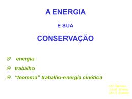 a energia e sua conservação - Instituto de Física / UFRJ