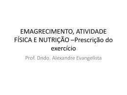emagrecimento-ativid.. - Prof. Alexandre Evangelista