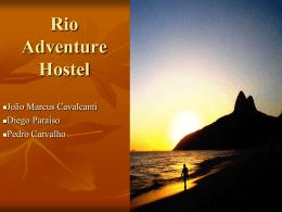Rio Adventure Hostel - IAG - Escola de Negócios PUC-Rio