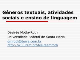 Gêneros textuais, tipificação e interação.