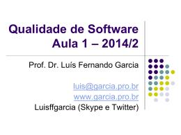 Introdução à Qualidade - Prof. Dr. Luis Fernando Garcia
