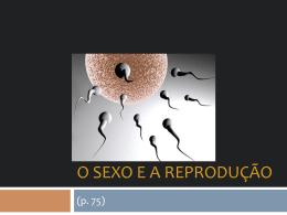 O Sexo e a Reprodução