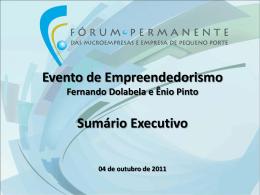 Evento de Empreendedorismo Fernando Dolabela e Ênio Pinto