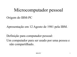 Microcomputador pessoal - Departamento de Sistemas e Computação