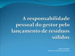 A responsabilidade pessoal do gestor pelo lançamento de resíduos