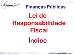 Finanças Públicas Lei de Responsabilidade