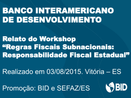Tostes – Cristina e Ernesto – Workshop Regras Fiscais_BID