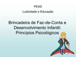 Brincadeira de Faz-de-Conta e Desenvolvimento Infantil: Princípios