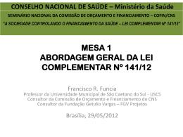 Francisco Rozsa Fúncia - Conselho Nacional de Saúde