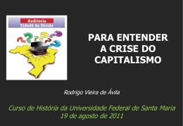 """""""SOLUÇÕES DAS CRISES"""": O ESTADO SALVA OS CAPITALISTAS"""