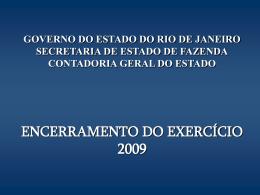 encerramento_exercicio_2009 - Fazenda RJ