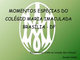 Momentos Especiais - CMIDF