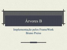 Árvores B - Framework de Bruno Preiss