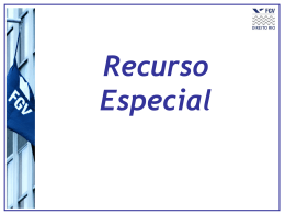 Aula7 - Recurso Especial - Acadêmico de Direito da FGV