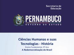 A Redemocratização do Brasil - Governo do Estado de Pernambuco