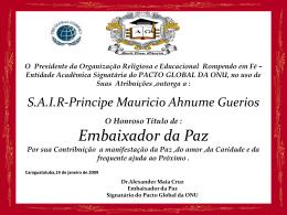 O Presidente da Academia Internacional dos Embaixadores da Paz