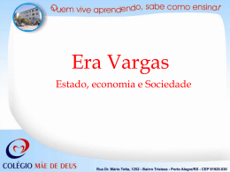Era Vargas - Colégio Mãe de Deus
