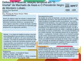 de Machado de Assis e O Presidente Negro de Monteiro