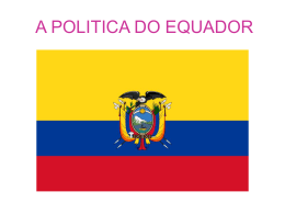 A POLITICA DO EQUADOR APRE