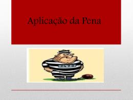 Aplicação da Pena