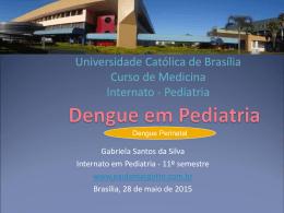Dengue em Pediatria e Perinatal