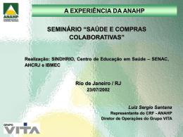 Apresentação Luiz Sergio Santana (ANAHP)