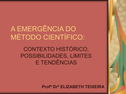 A EMERGÊNCIA DO MÉTODO CIENTÍFICO: