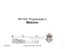 Tutorial sobre Programação com Módulos - PUC-Rio