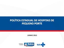 política estadual de hospitais de pequeno porte junho 2013