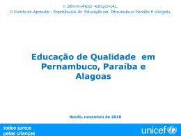 Educação de Qualidade em Pernambuco, Paraíba e Alagoas