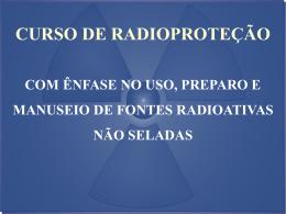 Radioproteção: curso – Melissa C. P. Grac